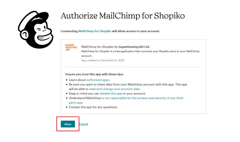 Позволяване на връзката между Mailchimp и Shopiko.